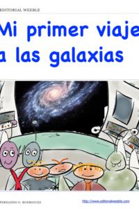 Mi primer viaje a las galaxias