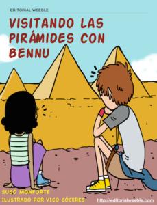 Visitando las piramides con Bennu