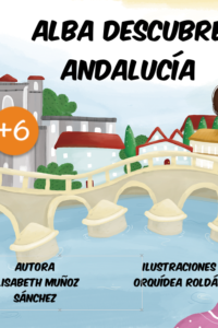Alba descubre Andalucia