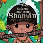El sueño mágico de Shaman