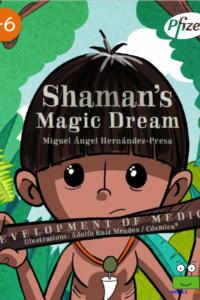 Shaman's Magic Dream