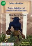 Orfeo y Eurídice; Teseo, Ariadna y el laberinto del Minotauro