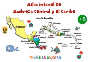Atlas infantil de América Central y el Caribe