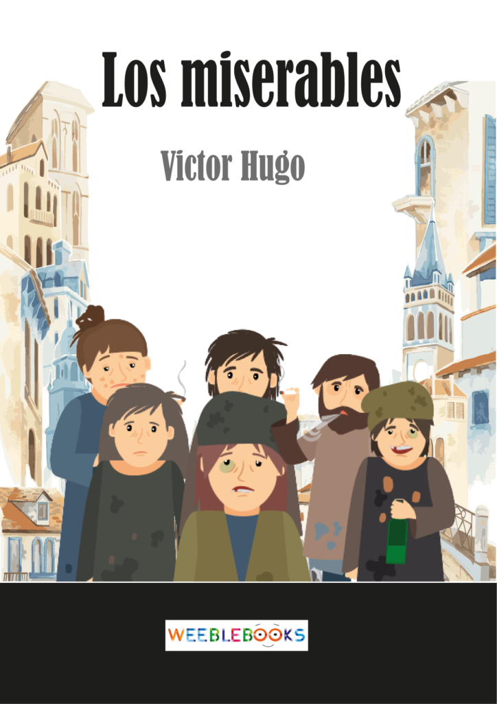 Los miserables de Víctor Hugo