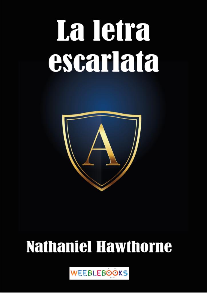 La letra escarlata de Nathaniel Howthorne