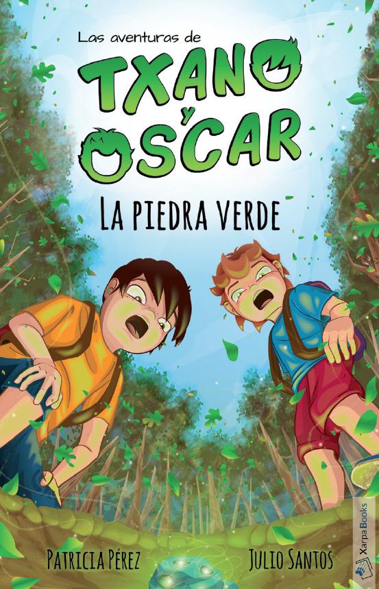 Txano y Oscar. La piedra verde
